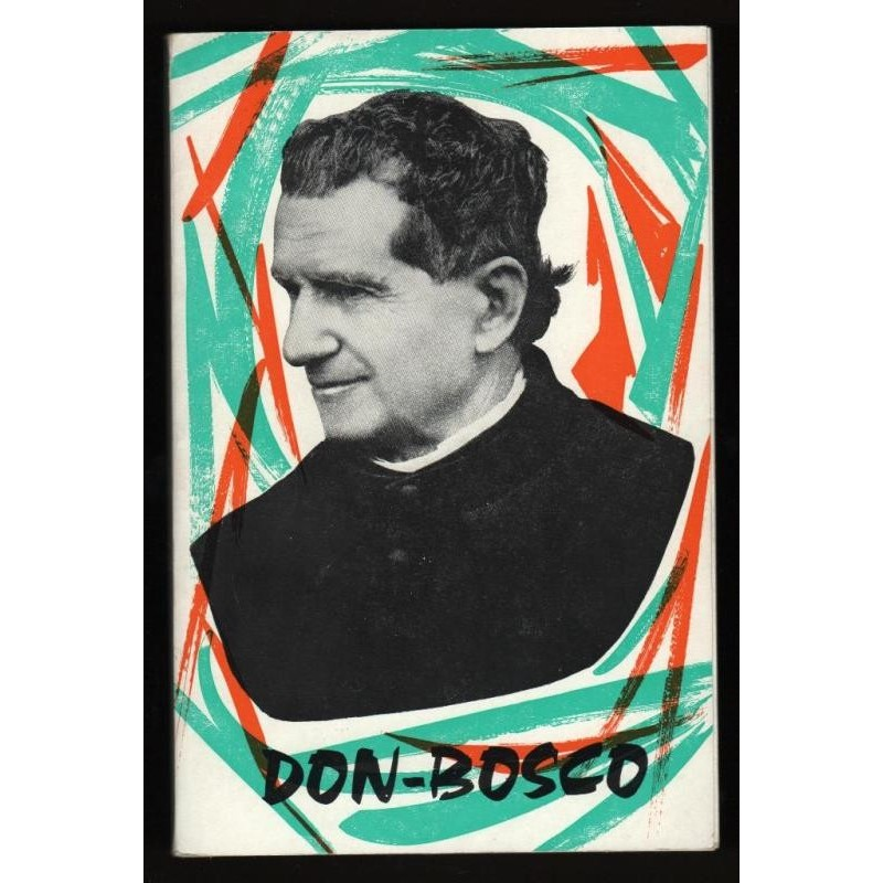 Saint Jean Don-Bosco BIOGRAPHIE 1962