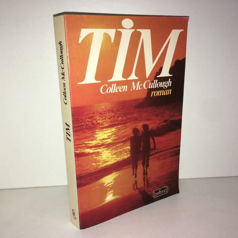 Colleen McCullough (Mc Cullough) TIM roman éd° Belfond 1985 - ZZ-4707